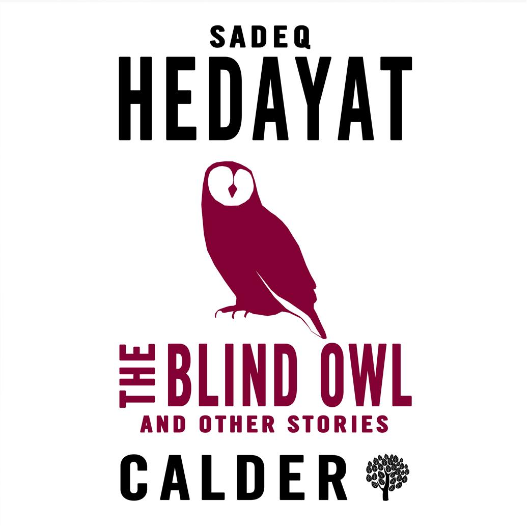 The Blind Owl and Other Stories- Sadeq Hedayat (English)