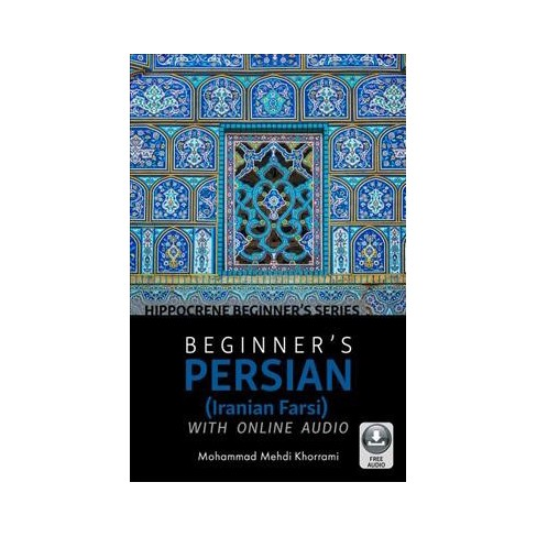 Beginner's Persian (Iranian Farsi) with Online Audio