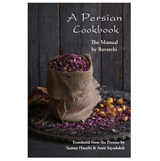 A Persian Cookbook: The Manual